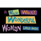 Wild Wacky Wonderful Woman Doormat