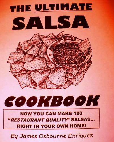 THE ULTIMATE SALSA COOKBOOK By James Osbourne Enriquez