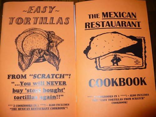 TORTILLA COOKBOOK home made mexican RESTAURANT tacos