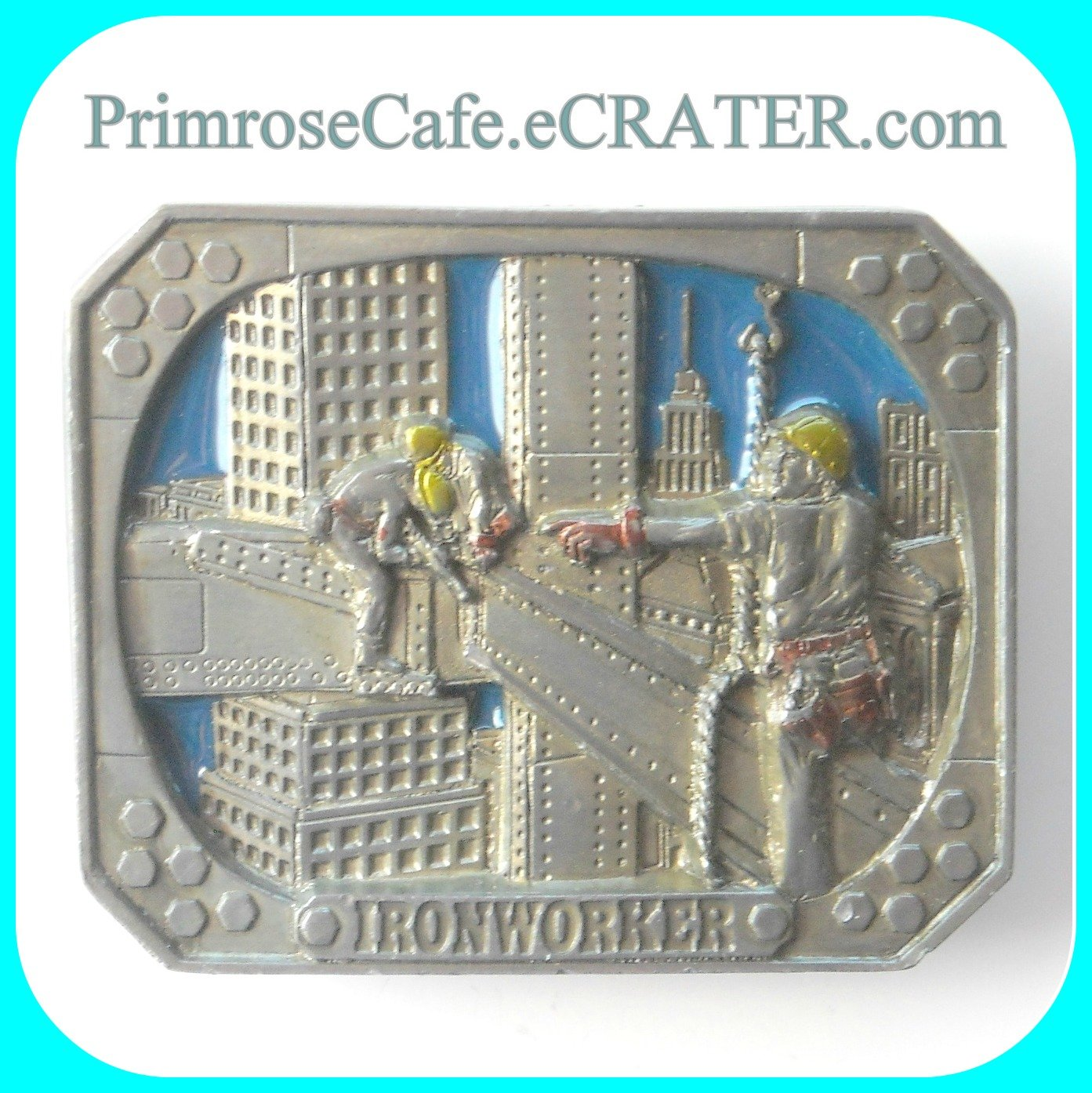 Ironworker  Cowboys of the skies C+J 1990 C&J Inc pewter alloy belt buckle