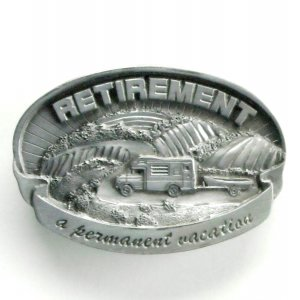 Retirement A Permanent Vacation C&amp;J Pewter metal alloy belt buckle