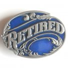 Retired At Last Siskiyou pewter belt buckle