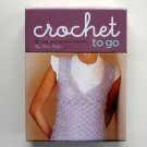 Crochet to Go Deck 25 Chic and Simple Patterns