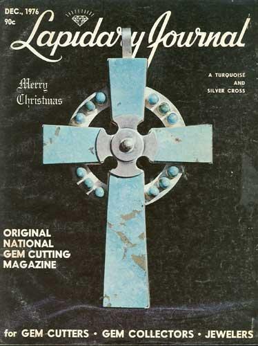 Lapidary Journal Magazine December 1976