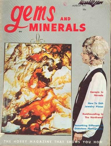 Gems & Minerals Magazine August 1971
