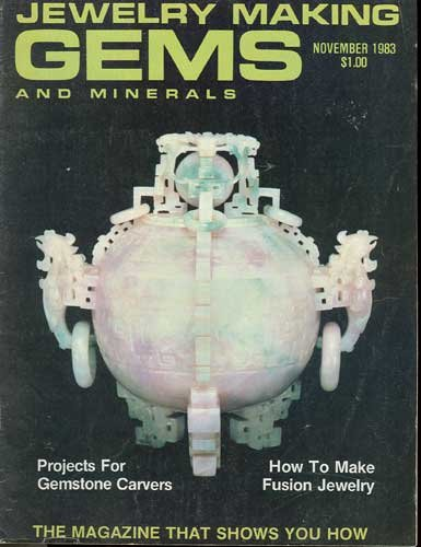 Jewelry Making Gems & Minerals Magazine November 1983