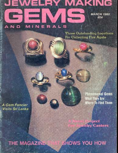 Jewelry Making Gems & Minerals Magazine March 1980