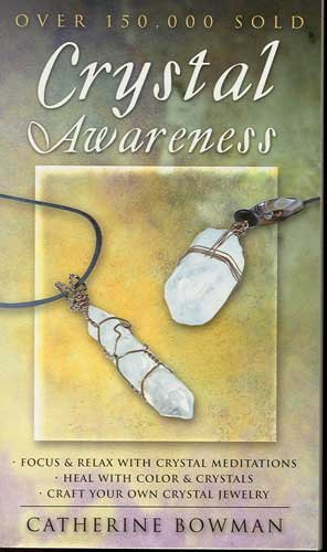 Crystal Awareness Book by Catherine Bowman