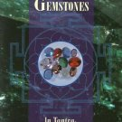 The Healing Power of Gemstones In Tantra, Ayurveda & Astrology Book by Harish Johari