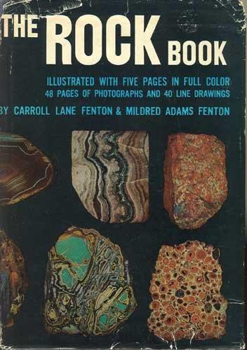 The Rock Book by Carroll Lane Fenton & Mildred Adams Fenton
