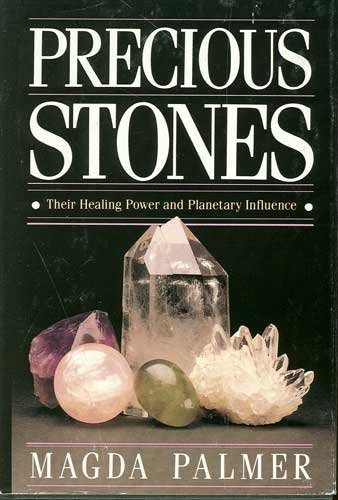 Precious Stones Their healing Power and Planetary Influence Book by Magda Palmer
