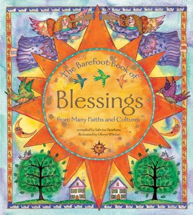 The Barefoot Book of Blessings