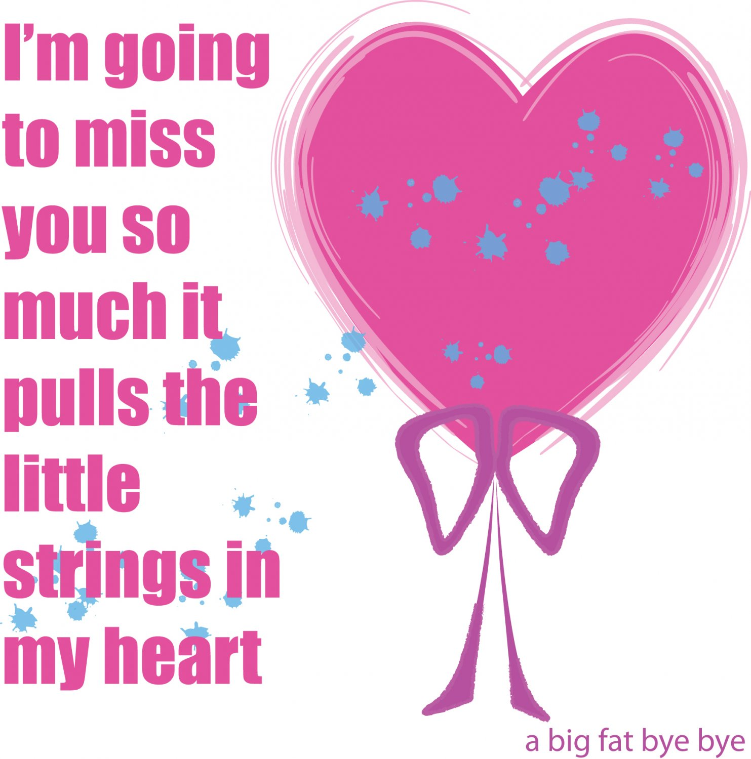 I will miss you so much ... greetings card