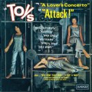 The Toys-A Lover's Concerto/Attack