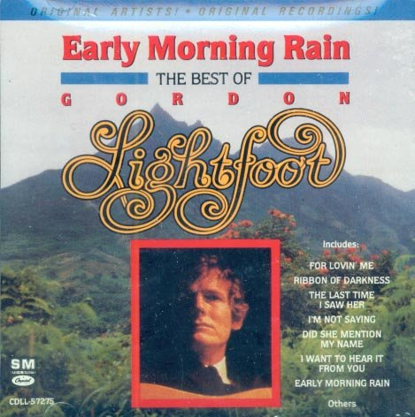 Gordon Lightfoot-The Best Of-Early Morning Rain (Import)