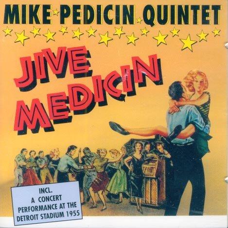 Mike Pedicin Quintet-Jive Medicin (Import)