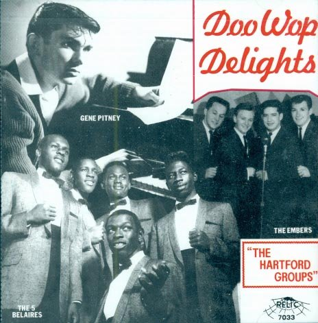 Various Artists-Doo Wop Delights:  The Hartford Groups