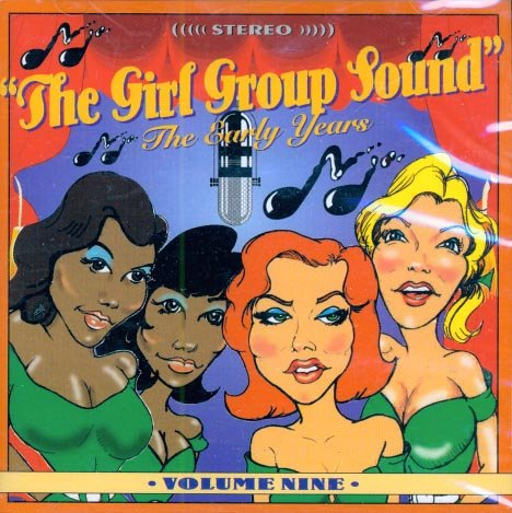V/A The Girl Group Sound:  The Early Years, Vol. 9