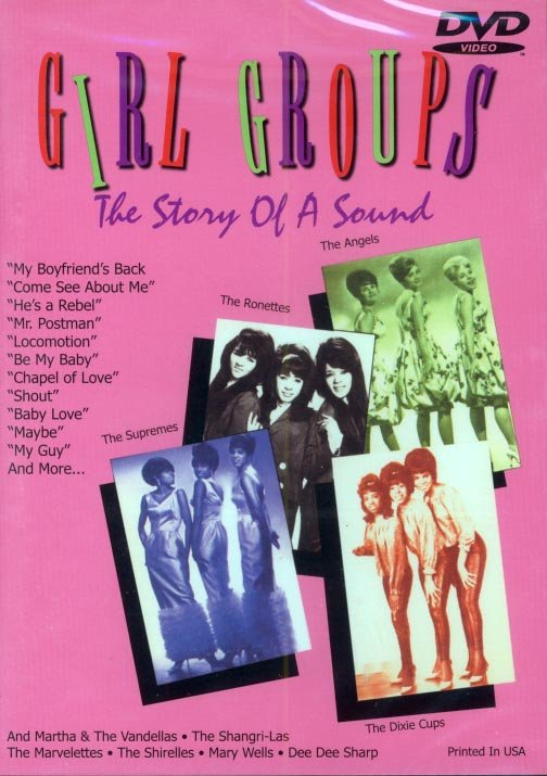 Girl Groups-The Story Of A Sound