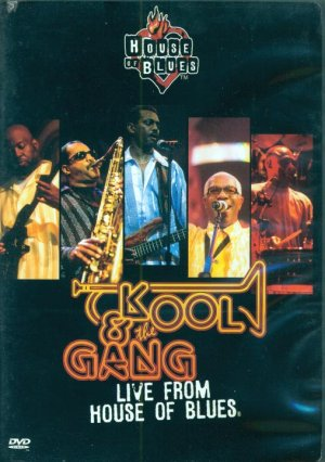 Kool &amp; The Gang-Live From The House Of Blues