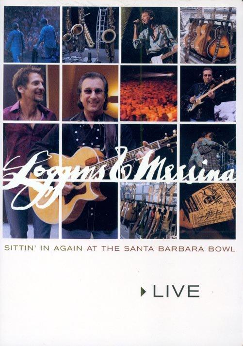 Loggins & Messina-Sittin' In Again At The Santa Barbara Bowl