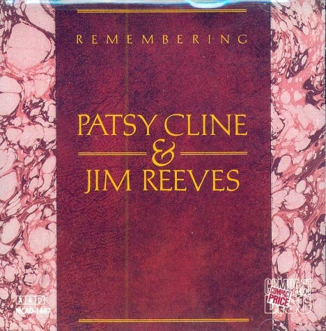 Patsy Cline-Jim Reeves-Remembering