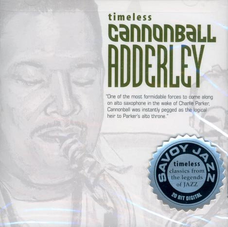 Cannonball Adderly-Timeless