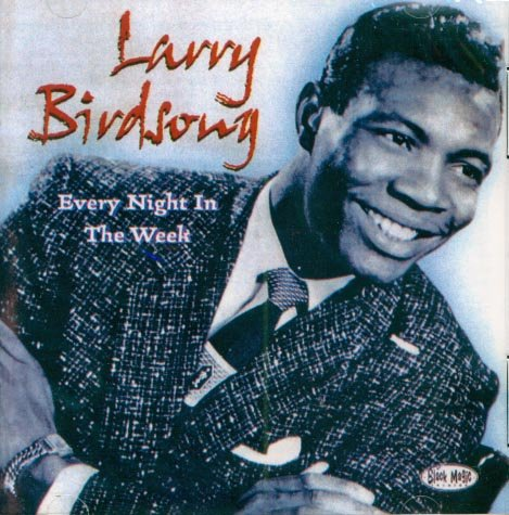 Larry Birdsong-Every Night In The Week (Import)