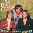The Bee Gees-And The Children Laughing (Import)