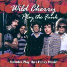 Wild Cherry-Play The Funk