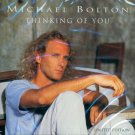 Michael Bolton-Thinking Of You-Limited Edition