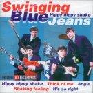Swinging Blue Jeans-Hippy Hippy Shake (Import)