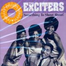 The Exciters-Something To Shout About (Import)