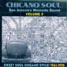 V/A Chicano Soul-San Antonio's West Side Sound, Vol. 2