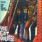 V/A You Got Yours-East Bay Garage 1965-1967 (Import)