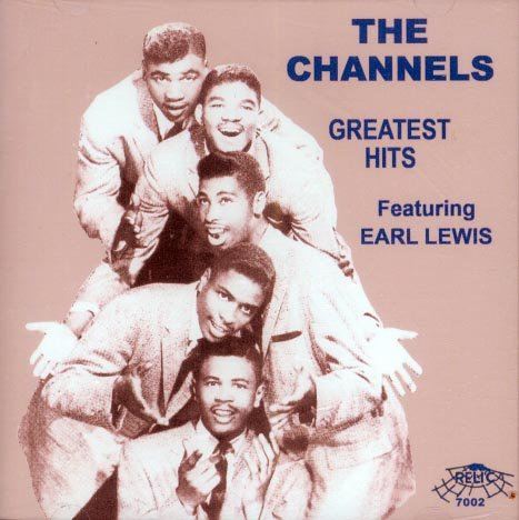 The Channels featuring Earl Lewis-Greatest Hits