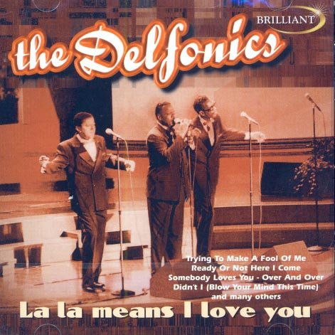 The Delfonics-La La Means I Love You