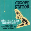 V/A Groove Station-King, Federal, DeLuxe Saxblasters, Vol. 1