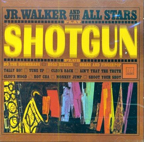 Jr. Walker & The All Stars-Shotgun