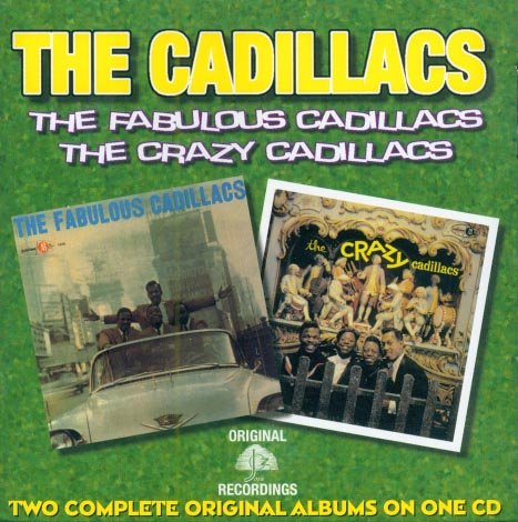 The Cadillacs-The Fabulous Cadillacs/The Crazy Cadillacs