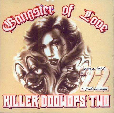 V/A Gangster Of Love-Killer Doo Wops Two