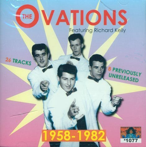 The Ovations Featuring Richard Kelly 1958-1982