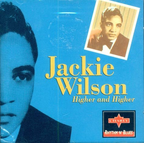 Jackie Wilson-Higher And Higher