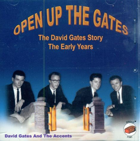 David Gates-Open Up The Gates-The Early Years