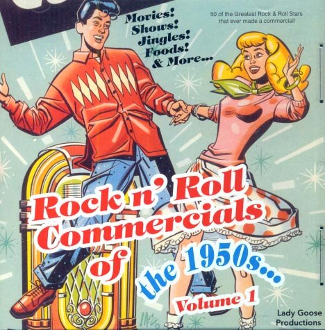 V/A Rock & Roll Commercials Of The 50s, Volume 1