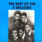 The 5 Willows-The Best Of (Import)