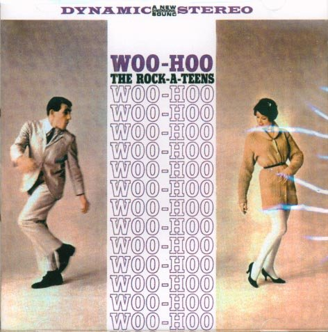 The Rock-A-Teens-Woo Hoo & Other Classics