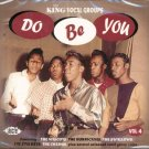 V/A King Vocal Groups, Vol. 4 Do Be You