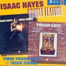 Isaac Hayes-Double Feature:  Music From The Soundtracks:  Truck Turner/Tough Guys
