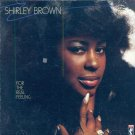 Shirley Brown-For The Real Feeling